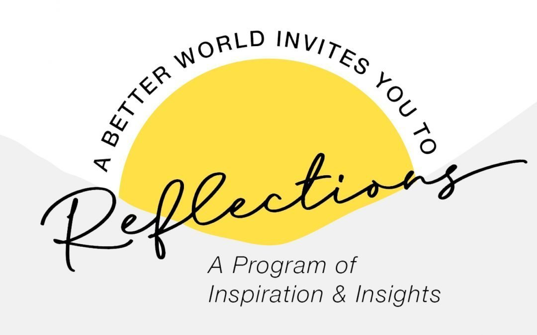 ABW Reflections: A Program of  Inspiration & Insights